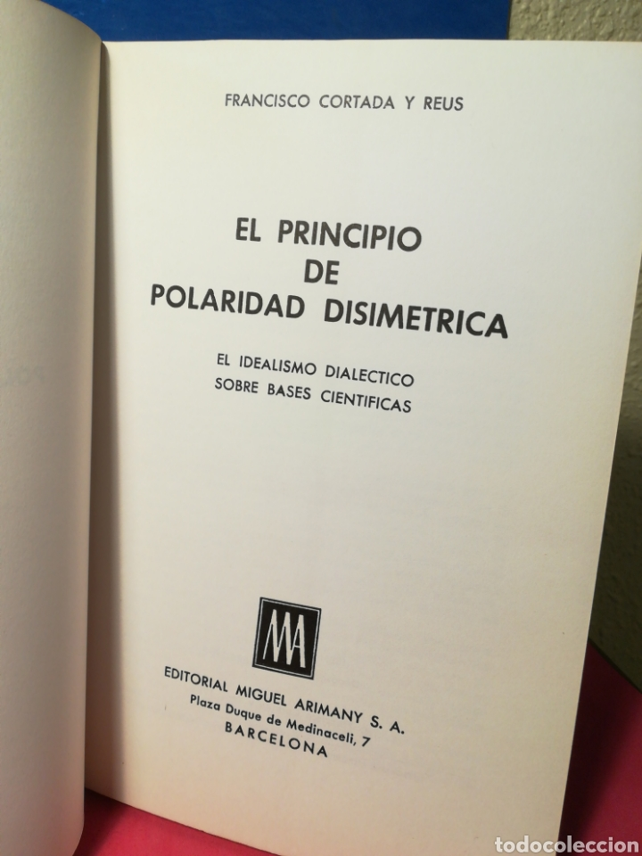 Libros de segunda mano: El principio de polaridad disimétrica - Francisco Cortada y Reus - Arinany, 1973 - Foto 5 - 158921224