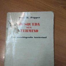 Libros de segunda mano: BÚSQUEDA SIN TÉRMINO - KARL R. POPPER.. Lote 159273254
