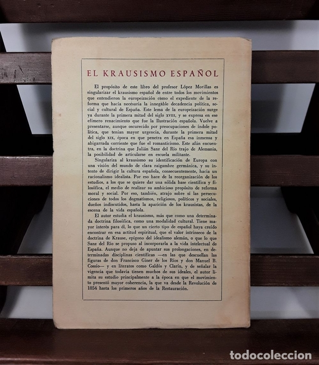 Libros de segunda mano: EL KRAUSISMO ESPAÑOL. JUAN LÓPEZ. EDIT. F. C. ECONÓMICA. MÉXICO. 1956. - Foto 7 - 159495178
