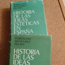 Libros de segunda mano: HISTORIA DE LAS IDEAS ESTÉTICAS EN ESPAÑA. MENÉNDEZ PELAYO (MARCELINO) MADRID, CSIC, 1974.. Lote 159545054