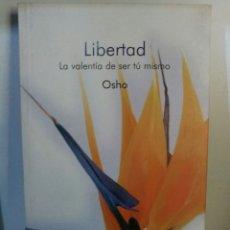 Libros de segunda mano: OSHO. LIBERTAD.. Lote 159776552