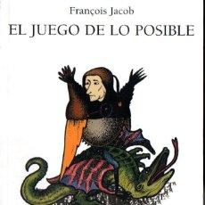 Libros de segunda mano: FRANÇOIS JACOB : EL JUEGO DE LO POSIBLE (FONDO DE CULTURA, MÉXICO, 2005). Lote 219284418