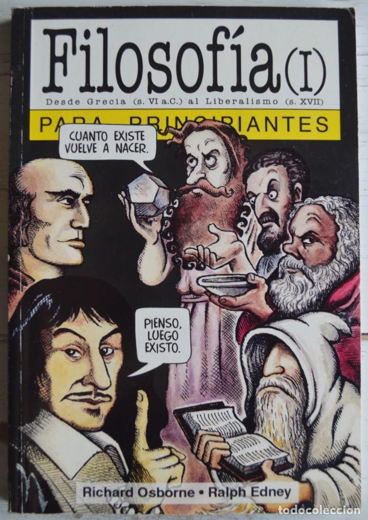 FILOSOFÍA I PARA PRINCIPIANTES, RICHARD OSBORNE Y RALPH EDNEY. ERA NACIENTE SRL, 2001. LONGSELLER. (Libros de Segunda Mano - Pensamiento - Filosofía)