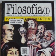 Libros de segunda mano: FILOSOFÍA I PARA PRINCIPIANTES, RICHARD OSBORNE Y RALPH EDNEY. ERA NACIENTE SRL, 2001. LONGSELLER.. Lote 160784758