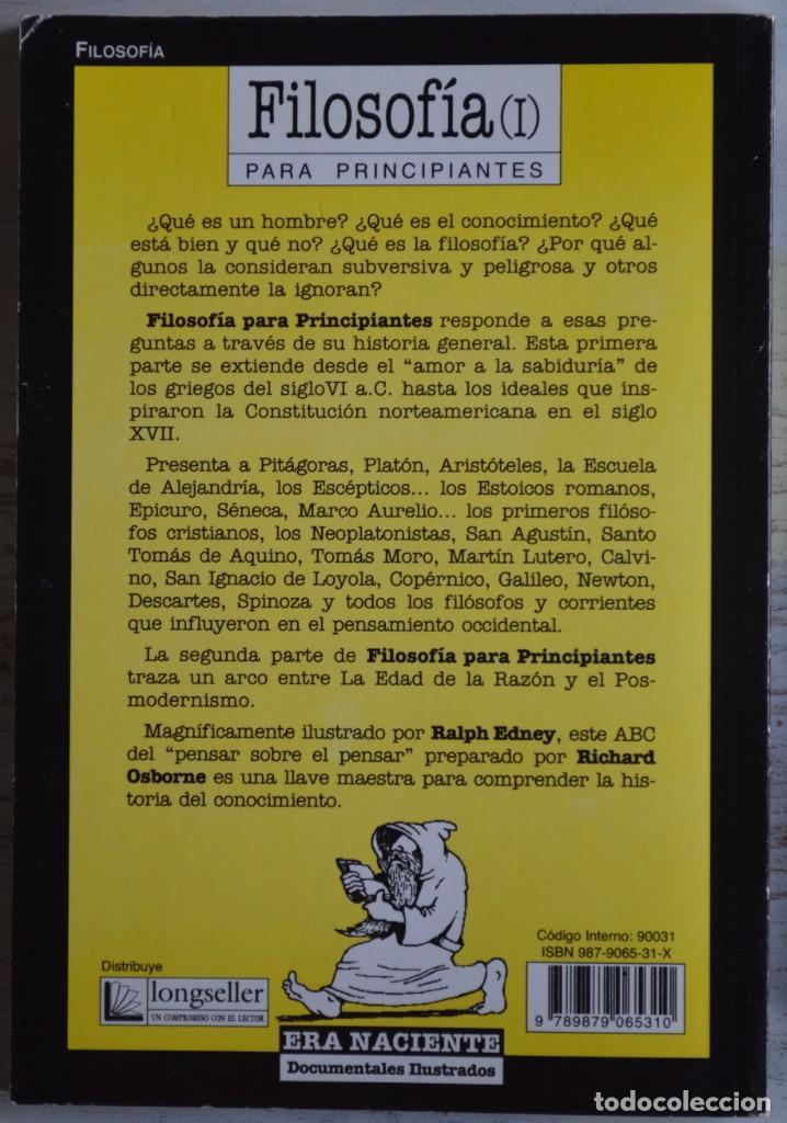 Libros de segunda mano: FILOSOFÍA I PARA PRINCIPIANTES, RICHARD OSBORNE y RALPH EDNEY. ERA NACIENTE SRL, 2001. LONGSELLER. - Foto 4 - 160784758