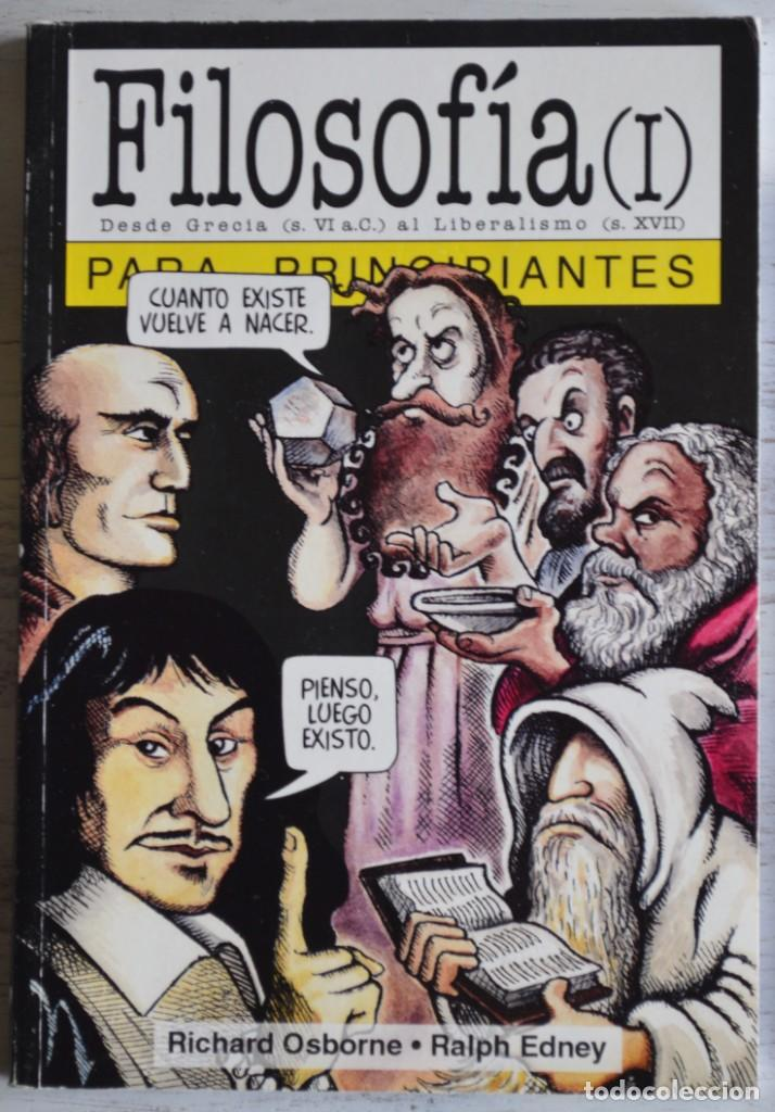 Libros de segunda mano: FILOSOFÍA I PARA PRINCIPIANTES, RICHARD OSBORNE y RALPH EDNEY. ERA NACIENTE SRL, 2001. LONGSELLER. - Foto 5 - 160784758