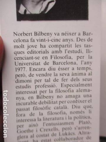 Libros de segunda mano: JOAN CREXELLS EN LA FILOSOFIA DEL NOUCENTS NORBERT BILBENY - Foto 4 - 160940894