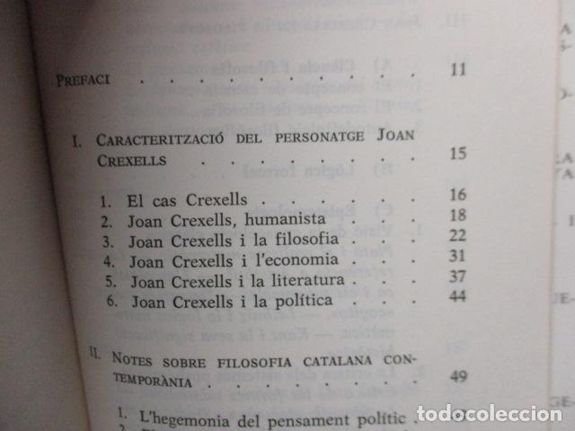 Libros de segunda mano: JOAN CREXELLS EN LA FILOSOFIA DEL NOUCENTS NORBERT BILBENY - Foto 7 - 160940894