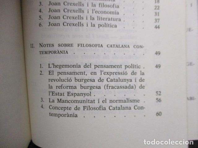 Libros de segunda mano: JOAN CREXELLS EN LA FILOSOFIA DEL NOUCENTS NORBERT BILBENY - Foto 8 - 160940894
