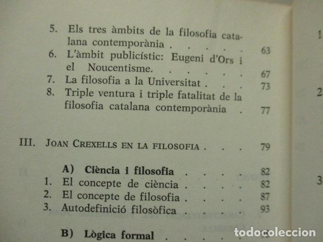 Libros de segunda mano: JOAN CREXELLS EN LA FILOSOFIA DEL NOUCENTS NORBERT BILBENY - Foto 13 - 160940894