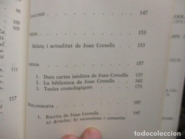Libros de segunda mano: JOAN CREXELLS EN LA FILOSOFIA DEL NOUCENTS NORBERT BILBENY - Foto 17 - 160940894