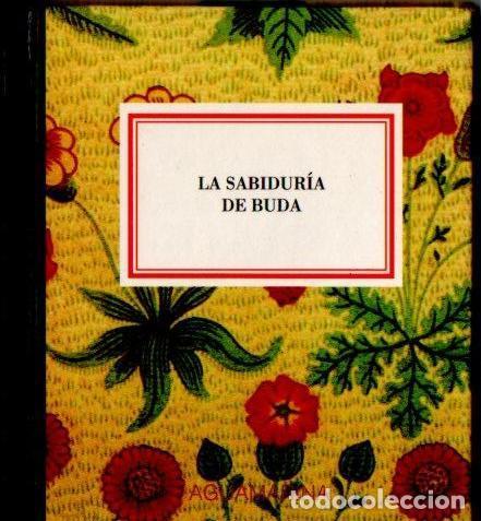 LA SABIDURÍA DE BUDA (AGUAMARINA, 1993) MUY ILUSTRADO EN COLOR (Libros de Segunda Mano - Pensamiento - Filosofía)