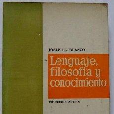 Libros de segunda mano: LENGUAJE, FILOSOFÍA Y CONOCIMIENTO – JOSEP LL. BLASCO. Lote 161455842