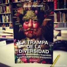 Libros de segunda mano: LA TRAMPA DE LA DIVERSIDAD. - BERNABÉ, DANIEL.. Lote 161626065