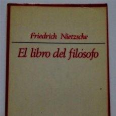 Gebrauchte Bücher - EL LIBRO DEL FILÓSOFO – Friederich Nietzsche - 161667362