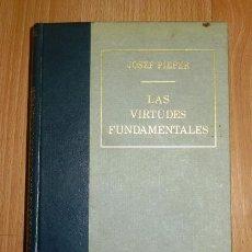 Libros de segunda mano: PIEPER, JOSEF. LAS VIRTUDES FUNDAMENTALES. Lote 162842894