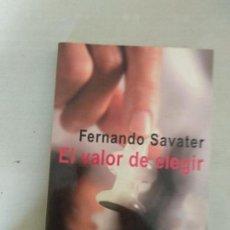 Libros de segunda mano: EL VALOR DE ELEGIR/FERNANDO SAVATER. Lote 162968854