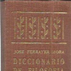 Libros de segunda mano: JOSÉ FERRATER MORA : DICCIONARIO DE FILOSOFÍA. TOMO I. (ED. SUDAMERICANA, BUENOS AIRES, 1971). Lote 163345406