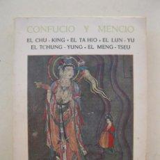 Libros de segunda mano: LOS LIBROS CANONICOS CHINOS - CONFUCIO - MENCIO - CLÁSICOS BERGUA - AÑO 1969.. Lote 163368190