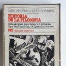 Libros de segunda mano: HISTORIA DE LA FILOSOFÍA COU CURSO DE ORIENTACIÓN UNIVERSITARIA C.O.U. - VV.AA. - NOGUER DIDÁCTICA. Lote 163509370
