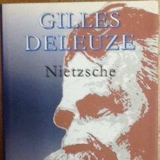 Libros de segunda mano: GILLES DELEUZE - NIETZSCHE . ARENA LIBROS .. Lote 164174170