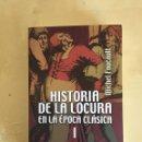 """Libros de segunda mano: """"HISTORIA DE LA LOCURA EN LA ÉPOCA CLÁSICA. I"""", FOUCAULT. Lote 164896434"""