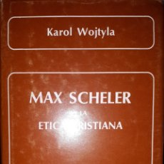 Libros de segunda mano: MAX SCHELER Y LA ÉTICA CRISTIANA. Lote 165232837