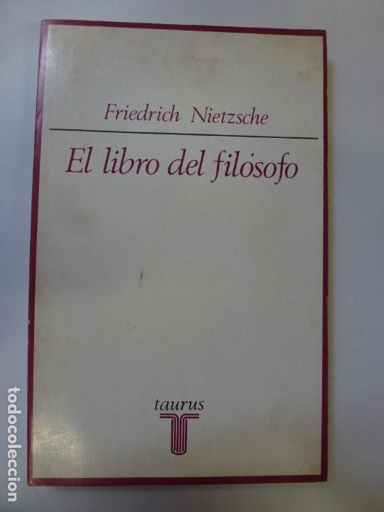 EL LIBRO DEL FILÓSOFO. NIETZSCHE (Libros de Segunda Mano - Pensamiento - Filosofía)
