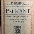 Libros de segunda mano: EM. KANT Y LA FILOSOFÍA DE MARBURGO.NATORP, P. MADRID: FRANCISCO BELTRÁN, 1928. 8VO. 67 PP. RÚSTICA.. Lote 165333282