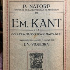 Gebrauchte Bücher - Em. Kant y la filosofía de Marburgo.NATORP, P. Madrid: Francisco Beltrán, 1928. 8vo. 67 pp. Rústica. - 165333282