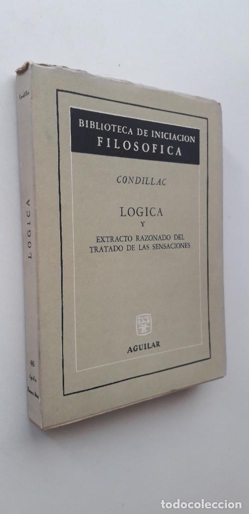 Libros de segunda mano: LOGICA Y EXTRACTO RAZONADO DEL TRATADO DE LAS SENSACIONES - CONDILLAC - Foto 2 - 165338126