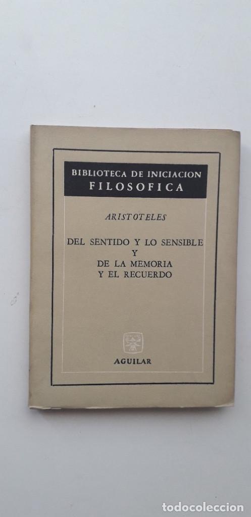 DEL SENTIDO Y LO SENSIBLE Y DE LA MEMORIA Y EL RECUERDO - ARISTÓTELES (Libros de Segunda Mano - Pensamiento - Filosofía)