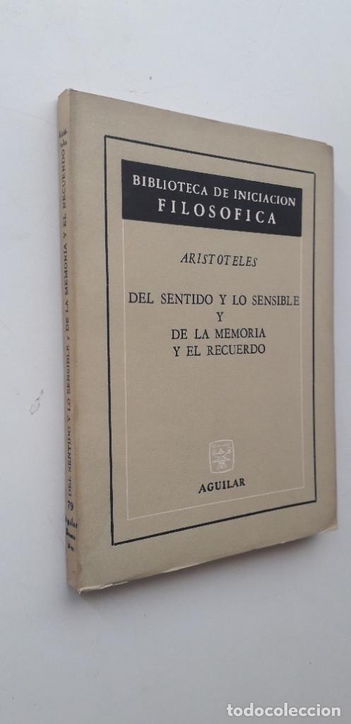 Libros de segunda mano: DEL SENTIDO Y LO SENSIBLE Y DE LA MEMORIA Y EL RECUERDO - ARISTÓTELES - Foto 2 - 165338258