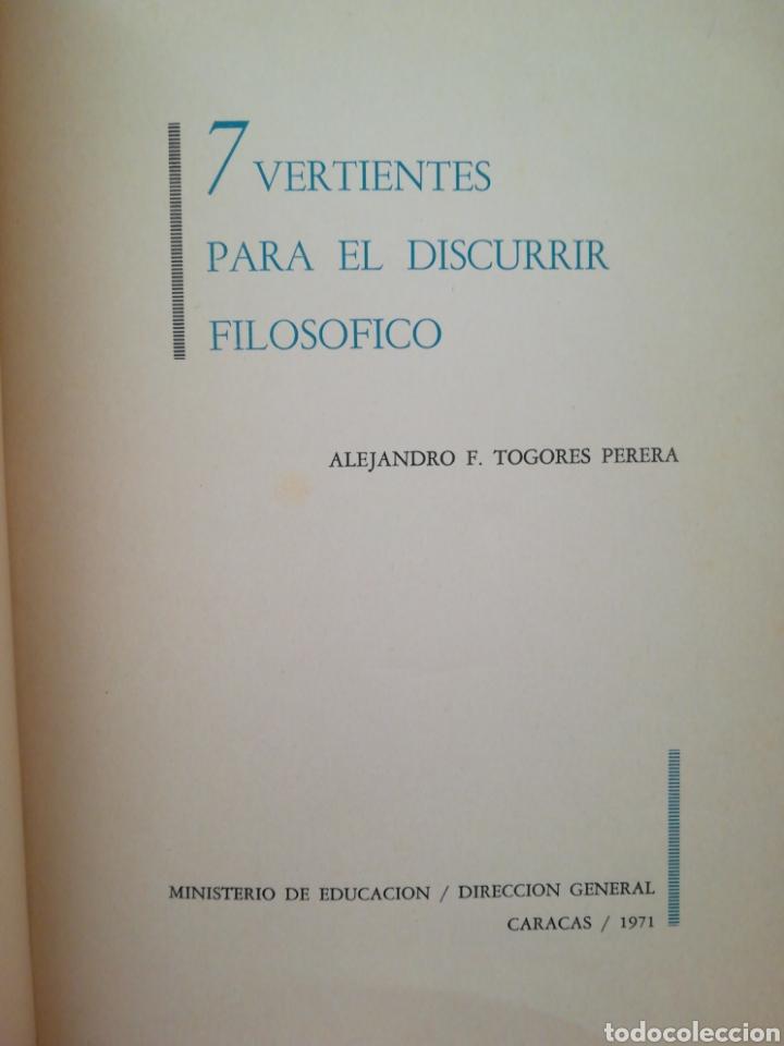 Libros de segunda mano: 7 vertientes para el discurrir filosófico - Alejandro F. Togores Perera - Caracas, 1971 - Foto 4 - 165611724