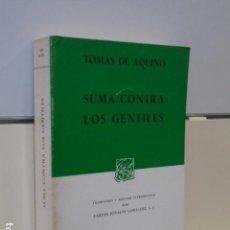 Libros de segunda mano: TOMAS DE AQUINO SUMA CONTRA LOS GENTILES - PORRUA. Lote 166016602