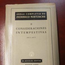 Livres d'occasion: CONSIDERACIONES INTEMPESTIVAS - FEDERICO NIETZSCHE - 1947. Lote 166605798