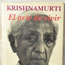 Libros de segunda mano: EL ARTE DE VIVIR. AMUTI, KRISHN. Lote 166821934