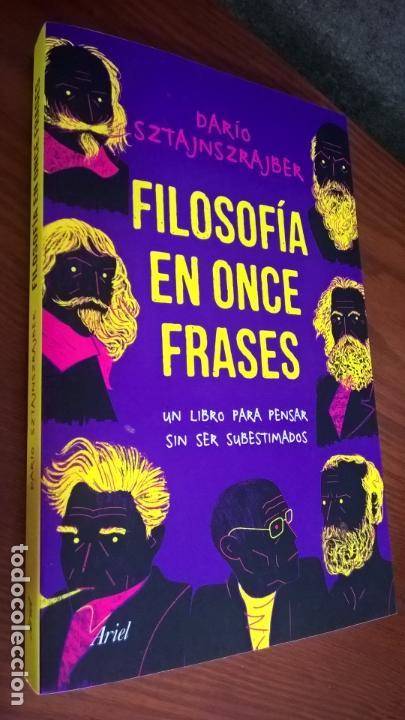 Filosofia En Once Frases Dario Sztajnszrajber Un Libro Para Pensar Sin Ser Subestimados 2019