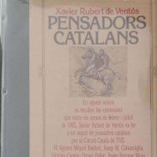 Libros de segunda mano: PENSADORS CATALANS. Lote 167438732