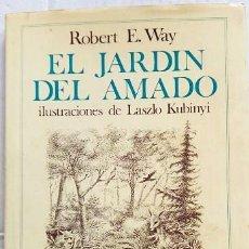 Libros de segunda mano: EL JARDÍN DEL AMADO. AÑO 1974. Lote 167683940