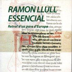 Libros de segunda mano: PERE VILLALBA . RAMON LLULL ESSENCIAL (VANGUARDIA, 2016) CATALÀ. Lote 167841876