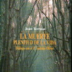 Libros de segunda mano: JOAN TERRASA : LA MUERTE PLENITUD DE LA VIDA (MUNTANER, 2000) . Lote 167842992