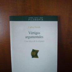 Libros de segunda mano: VÉRTIGOS ARGUMENTALES - CARLOS PEREDA - EDITORIAL ANTHROPOS - BARCELONA (1994). Lote 167850544