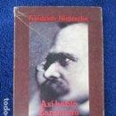 Libros de segunda mano: ASÍ HABLÓ ZARATUSTRA. FRIEDRICH NIETZSCHE. Lote 168102840