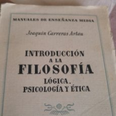 Libros de segunda mano: INTRODUCCIÓN A LA FILOSOFÍA LÓGICA,PSICOLÓGICA Y ETICA-. Lote 168405106