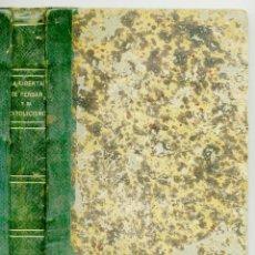 Libros de segunda mano: LA LIBERTAD DE PENSAR Y EL CATOLICISMO. J. L. FIGUEROA, 1868.. Lote 168855692
