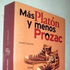 Libros de segunda mano: MAS PLATON Y MENOS PROZAC - LOU MARINOFF. Lote 168938636