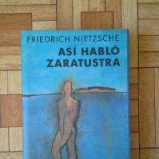 Libros de segunda mano: FRIEDRICH NIETZSCHE - ASÍ HABLÓ ZARATUSTRA . Lote 168947444
