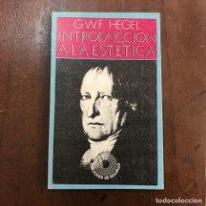 Libros de segunda mano: INTRODUCCIÓN A LA ESTÉTICA - GEORG WILHELM FRIEDRICH HEGEL. Lote 168931390