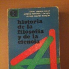 Libros de segunda mano: HISTORIA DE LA FILOSOFIA Y DE LA CIENCIA. Lote 169291072